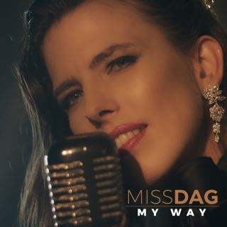 Miss Dag - My Way (Radio Date: 11-09-2020)