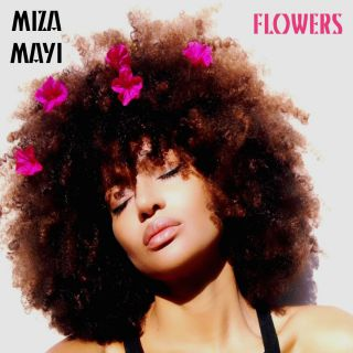 Miza Mayi - Flowers (Radio Date: 16-10-2018)