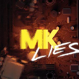 Lies (feat. Raphaella), di Mk