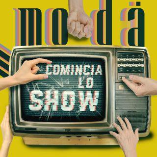Modà - Comincia Lo Show (Radio Date: 17-09-2021)
