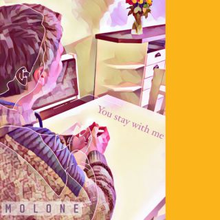 You Stay With Me, di Molone