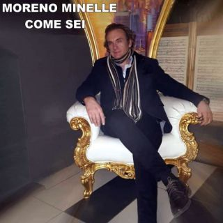 Moreno Minelle - Come Sei (Radio Date: 02-04-2021)