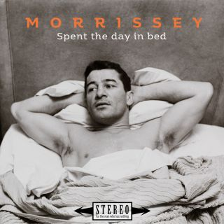 spent the day in bed Morrissey