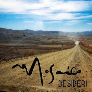 Mosaico - Desideri (Radio Date: 21-04-2017)