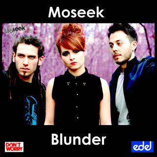 Moseek - Blunder (Radio Date: 20-11-2015)