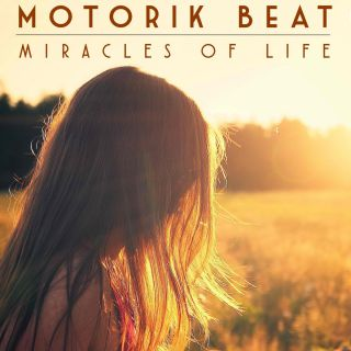 Motorik Beat - Miracles of Life (Radio Date: 03-07-2015)