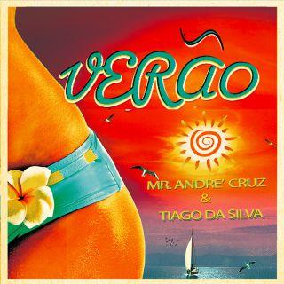 Mr. André Cruz & Tiago Da Silva - Verão (Radio Date: 10-07-2020)