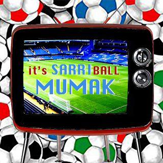 Mumak - It's Sarri-Ball (Radio Date: 15-05-2019)