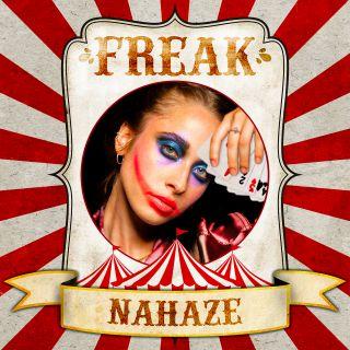 Nahaze - Freak (Radio Date: 02-10-2020)