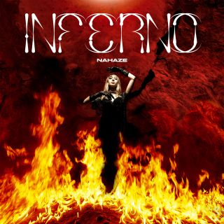 Nahaze - Inferno (Radio Date: 18-12-2020)