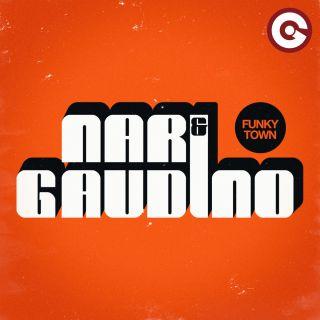 Nari & Gaudino - FunkyTown (Radio Date: 11-01-2019)