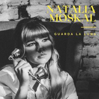 Natalia Moskal - Guarda La Luna (Radio Date: 04-06-2021)