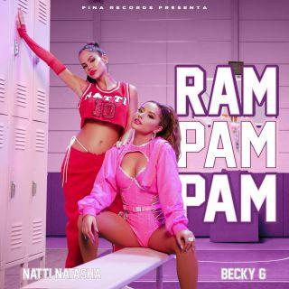 Natti Natasha & Becky G - Ram Pam Pam (Radio Date: 07-05-2021)