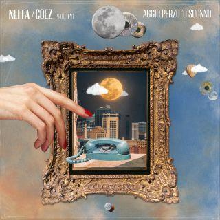 Aggio perzo 'o suonno (feat. Coez), di Neffa