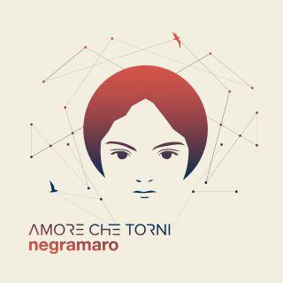 Negramaro - Amore che torni (Radio Date: 08-06-2018)