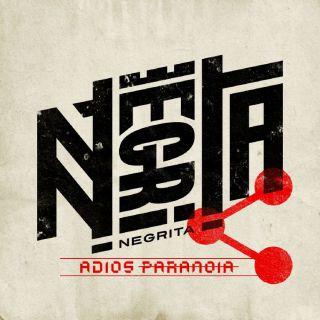 Negrita - Adios Paranoia (Radio Date: 17-11-2017)