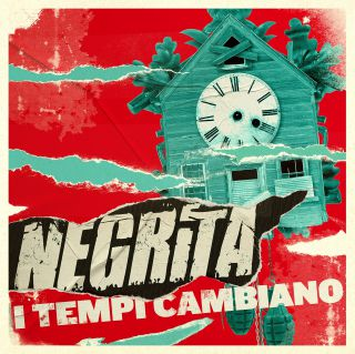 Negrita - I Tempi Cambiano (Radio Date: 29-01-2016)