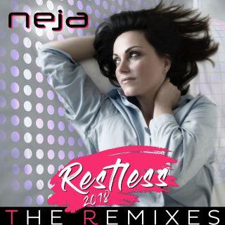 Neja - Restless 2018 The Remixes (Radio Date: 15-05-2018)