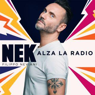 Nek - Alza la radio (Radio Date: 28-06-2019)