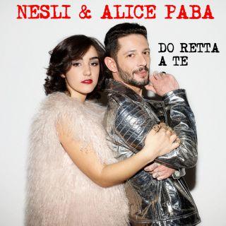 Nesli E Alice Paba - Do retta a te (Radio Date: 08-02-2017)