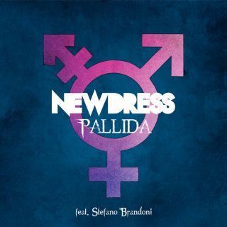 Newdress - Pallida (feat. Stefano Brandoni) (Radio Date: 13-09-2019)