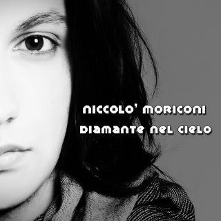 Niccolo' Moriconi - Diamante nel cielo (Radio Date: 06-02-2015)