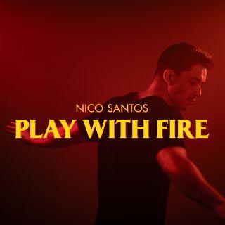 Nico Santos - Play With Fire (Radio Date: 06-12-2019)