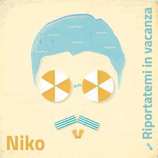 Niko - Riportatemi In Vacanza (Radio Date: 16-10-2020)