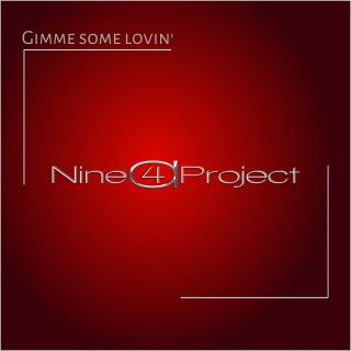 Nine4aProject - Gimme Some Lovin' (Radio Date: 02-10-2020)