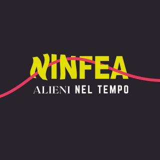 Ninfea - Alieni Nel Tempo (Radio Date: 11-06-2021)