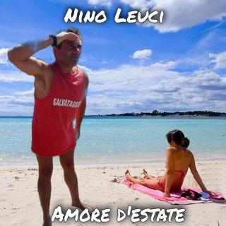 Nino Leuci - Amore d'estate (Radio Date: 21-06-2021)