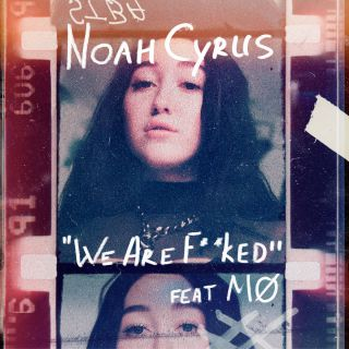 Noah Cyrus - We Are... (feat. MØ) (Radio Date: 02-03-2018)