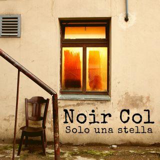 Noir Col - Solo Una Stella (Radio Date: 20-03-2020)