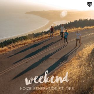 Noize Generation - Weekend (feat. Oke) (Radio Date: 22-06-2018)