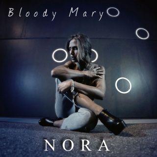NORA - BLOODY MARY (Radio Date: 15-01-2021)