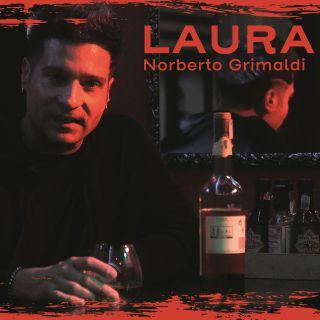 Norberto Grimaldi - Laura (Radio Date: 21-02-2020)
