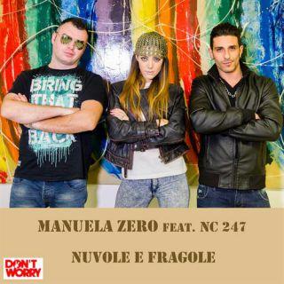 Manuela Zero - Nuvole e fragole (feat. Nc247) (Radio Date: 11-12-2015)