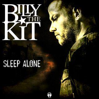 Billy The Kit - Sleep Alone