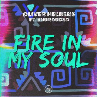 Oliver Heldens - Fire In My Soul (feat. Shungudzo) (Radio Date: 30-11-2018)