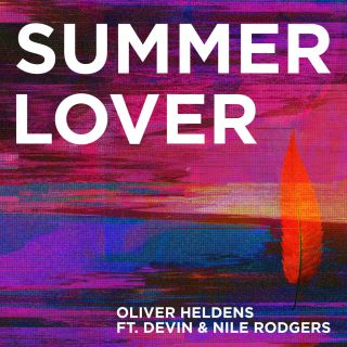 Oliver Heldens - Summer Lover (feat. Devin & Nile Rodgers) (Radio Date: 10-05-2019)