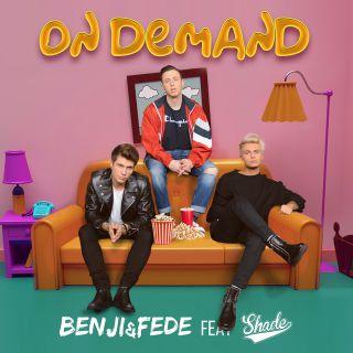 on demand Benji & Fede feat. Shade