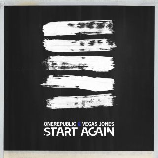 OneRepublic & Vegas Jones - Start Again (Radio Date: 15-06-2018)