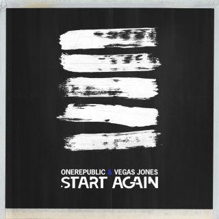 OneRepublic & Vegas Jones - Start Again (Radio Date: 15-06-2018)