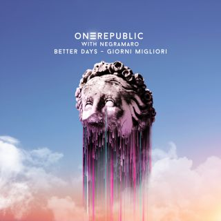 OneRepublic & Negramaro - Better Days - Giorni Migliori (Radio Date: 29-05-2020)