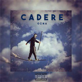 Ozna - Cadere (Radio Date: 28-04-2021)