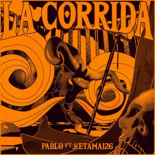Pablo - La Corrida (feat. Ketama126) (Radio Date: 11-06-2021)