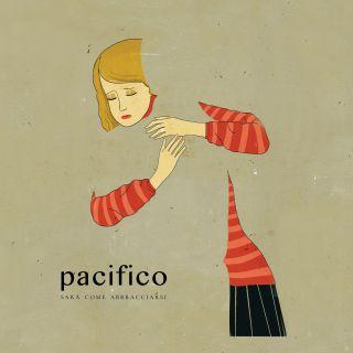 Pacifico - Sarà come abbracciarsi (Radio Date: 08-06-2018)