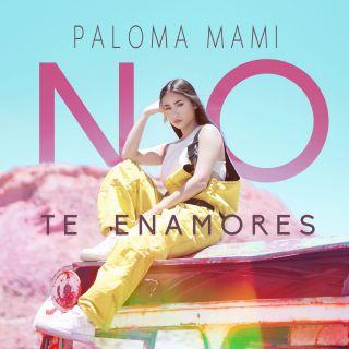 Paloma Mami - No Te Enamores (Radio Date: 29-03-2019)