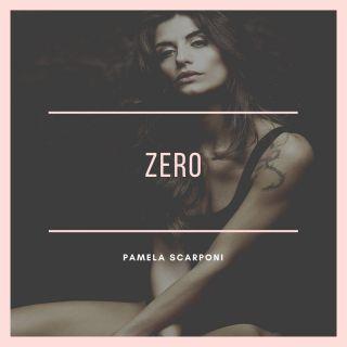 Pamela Scarponi - Zero (Radio Date: 21-09-2020)