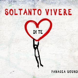 Panacea - Soltanto Vivere Di Te (Radio Date: 22-07-2019)